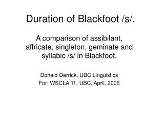 Duration of Blackfoot /s/.