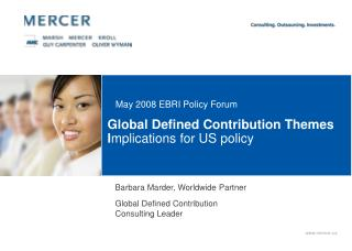 Global Defined Contribution Themes I mplications for US policy