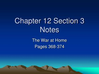 Chapter 12 Section 3 Notes