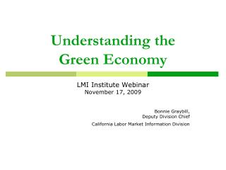 Understanding the  Green Economy