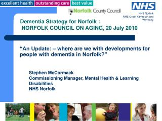 """An Update: – where are we with developments for people with dementia in Norfolk?"""