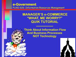 e-Government PUAD 626: Information Resources Management