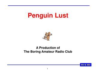 Penguin Lust