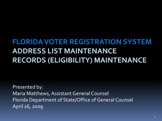 Florida Voter Registration System  Address List Maintenance Records (Eligibility ) Maintenance