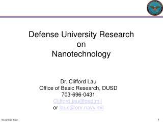 Defense University Research on Nanotechnology