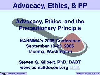 Advocacy, Ethics, & PP