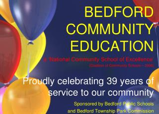 BEDFORD COMMUNITY EDUCATION a 'National Community School of Excellence'