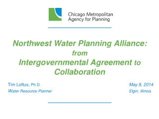 Northwest Water Planning Alliance: from Intergovernmental Agreement to Collaboration