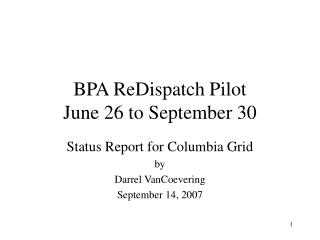 BPA ReDispatch Pilot June 26 to September 30