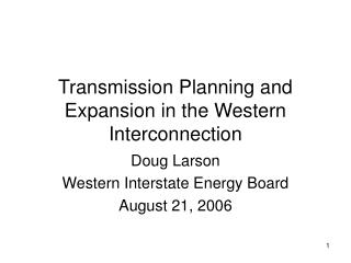 Transmission Planning and Expansion in the Western Interconnection