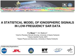 A STATISTICAL MODEL OF IONOSPHERIC SIGNALS IN LOW-FREQUENCY SAR DATA
