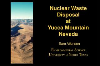 Nuclear Waste Disposal at Yucca Mountain Nevada