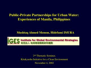 Public-Private Partnerships for Urban Water: Experiences of Manila, Philippines