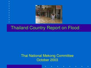 Thailand Country Report on Flood