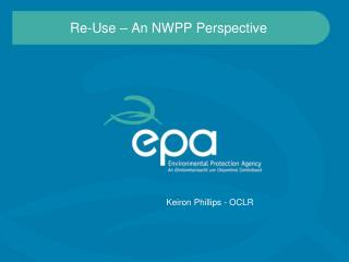 Re-Use – An NWPP Perspective