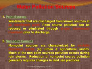 Water Pollution Sources 1.  Point Sources