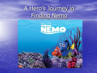 A Hero's Journey in Finding Nemo