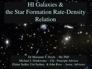 HI Galaxies &  the Star Formation Rate-Density Relation