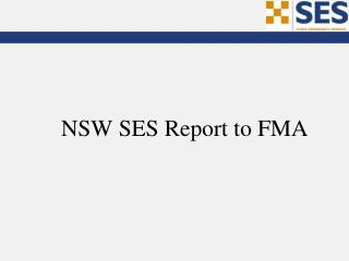 NSW SES Report to FMA