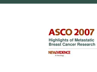 Highlights of Metastatic  Breast Cancer Research