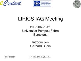 LIRICS IAG Meeting