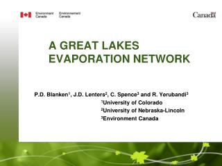 A GREAT LAKES EVAPORATION NETWORK