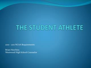 THE STUDENT ATHLETE