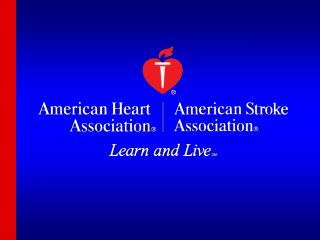 Heart Disease and Stroke Statistics  —  2007 Update