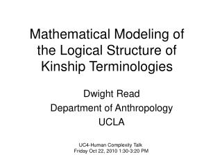 Mathematical Modeling of the Logical Structure of Kinship Terminologies