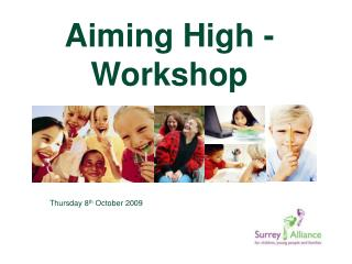 Aiming High - Workshop