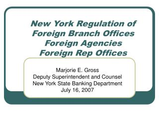New York Regulation of  Foreign Branch Offices Foreign Agencies Foreign Rep Offices