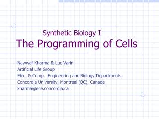 Synthetic  Biology I  The Programming of Cells