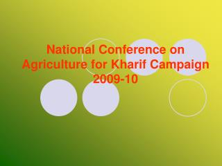 National Conference on Agriculture for Kharif Campaign 2009-10