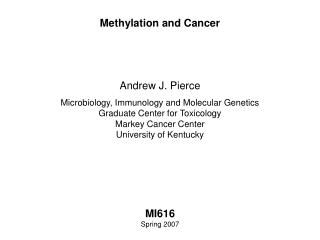Methylation and Cancer