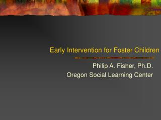 Early Intervention for Foster Children