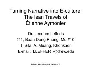 Turning Narrative into E-culture: The Isan Travels of É tienne Aymonier
