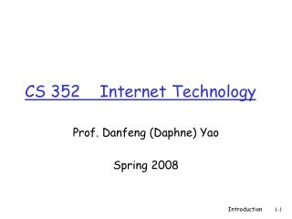 CS 352    Internet Technology