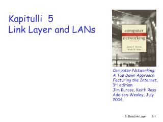 Kapitulli  5 Link Layer and LANs