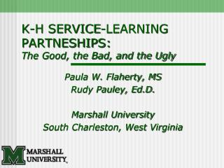 K-H SERVICE-LEARNING PARTNESHIPS: The Good, the Bad, and the Ugly