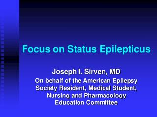 Focus on Status Epilepticus