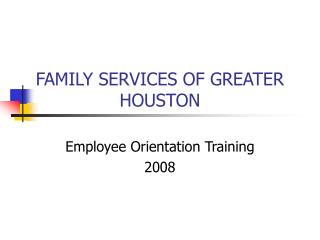 FAMILY SERVICES OF GREATER HOUSTON