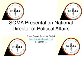 SOMA Presentation National Director of Political Affairs
