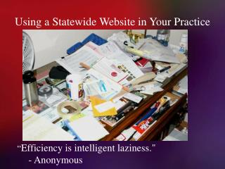 Using a Statewide Website in Your Practice