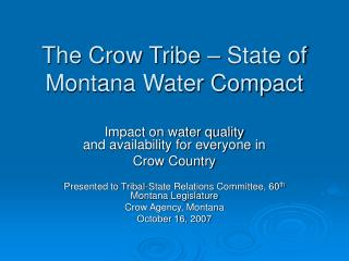 The Crow Tribe – State of Montana Water Compact