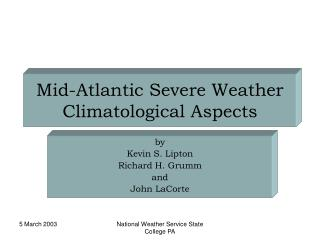 Mid-Atlantic Severe Weather Climatological Aspects