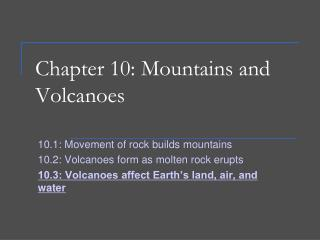 Chapter 10: Mountains and Volcanoes