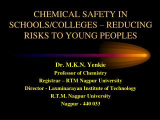 CHEMICAL SAFETY IN SCHOOLS/COLLEGES – REDUCING RISKS TO YOUNG PEOPLES