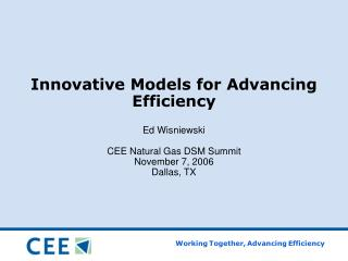Innovative Models for Advancing Efficiency