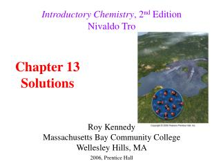 Introductory Chemistry , 2 nd  Edition Nivaldo Tro