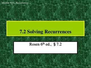 7.2 Solving Recurrences